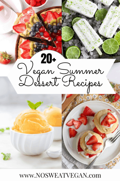 Collage photo of vegan summer dessert recipes