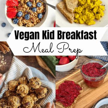Vegan recipes for kids breakfast meal prep pin.